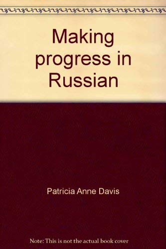 9780536006820: Making progress in Russian;: A second year course