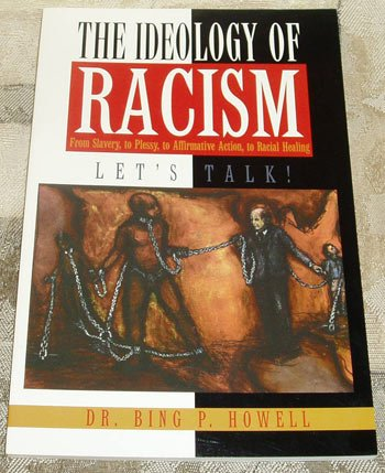 9780536009425: The Ideology of Racism Let's Talk: From Slavery to Plessy to Affirmative Action to Racial Healing