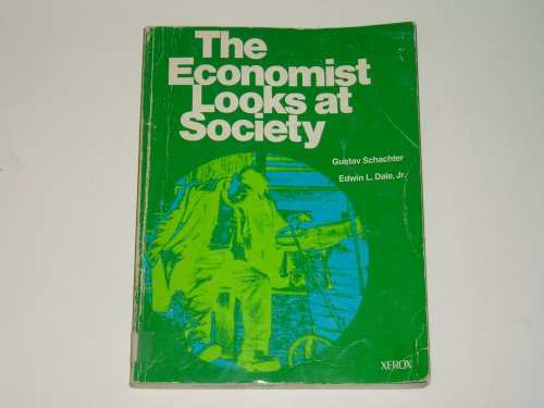 9780536009500: The economist looks at society