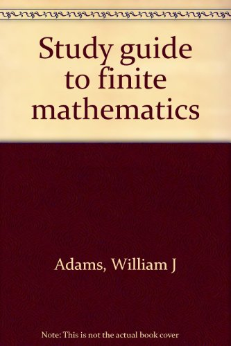 Study guide to finite mathematics (0536009872) by Adams, William J
