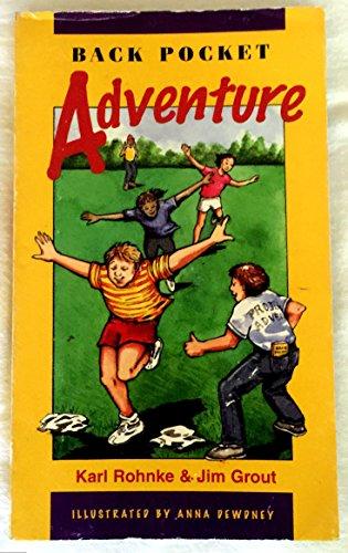 Back Pocket Adventure: Grout, Jim, Dewdney, Anna