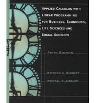 9780536024497: Applied Calculus With Linear Programming for Business, Economics, Life Sciences and Social Sciences