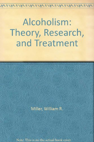 9780536051042: Alcoholism: Theory, Research, and Treatment