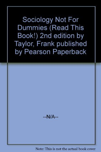 9780536060075: Sociology Not For Dummies (Read This Book!)