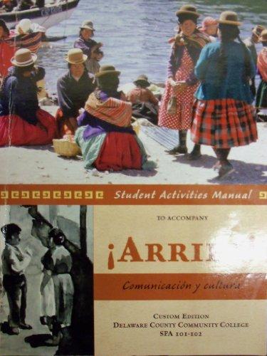 9780536061546: Student Activities Manual to Accompany ¡Arriba! Comunicación y Cultura (Delaware County Community College | SPA 101-102))