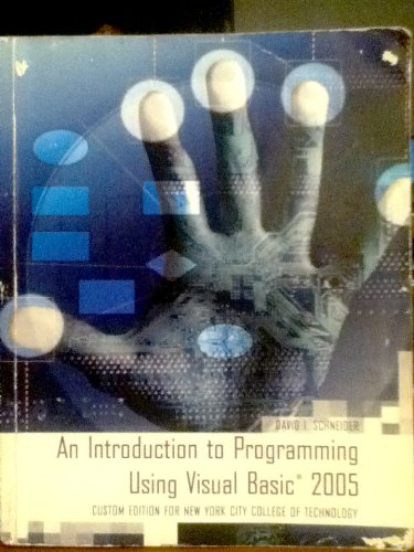 9780536061690: An Introduction to Programming Using Visual Basic 2005 (Custom Ed. For New York City College of Technology - 6th Ed.)
