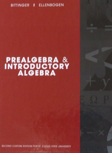 Prealgebra & Introductory Algebra Second Custom Edition for St. Cloud State University (053607108X) by Bittinger; Ellenbogen