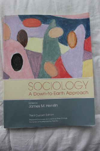 9780536071903: Sociology A Down-to-Earth Approach