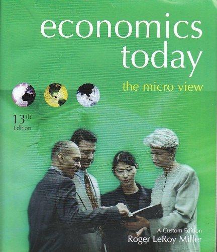 9780536082008: Economics Today : The Micro View, A Custom Edition