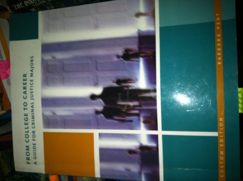 9780536082565: From College to Career : A Guide for Criminal Justice Majors