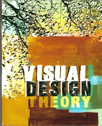 Visual Design Theory: Taken from: A