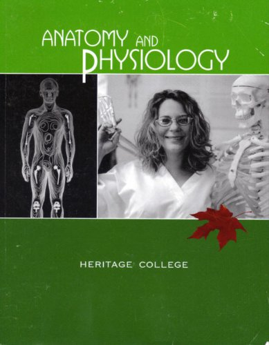 Heritage College Anatomy and Physiology: Jane Rice and Elaine Marieb