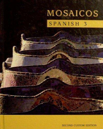 Mosaicos: Spanish 3: Matilde Olivella de