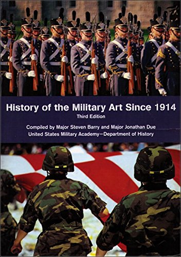 9780536093455: History of the Military Art Since 1914; USMA Dept of History, 3rd ed