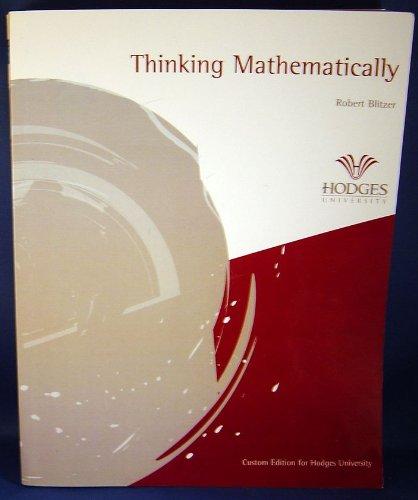 Thinking Mathematically Custom Edition for Hodges University: Blitzer, Rober