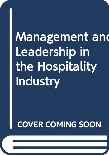 Management and Leadership in the Hospitality Industry: Tesone, D.V.