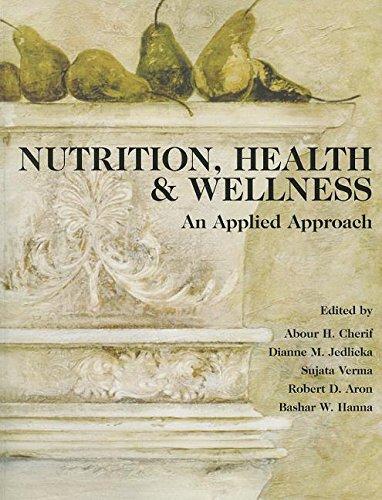 9780536103376: Nutrition, Health & Wellness: An Applied Approach