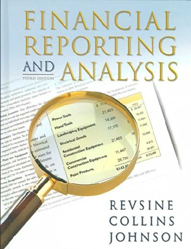 Financial Reporting And Analysis: Custom Edition for: Lawrence Revsine, Daniel