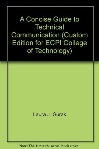 9780536107732: A Concise Guide to Technical Communication (Custom Edition for ECPI College of Technology)
