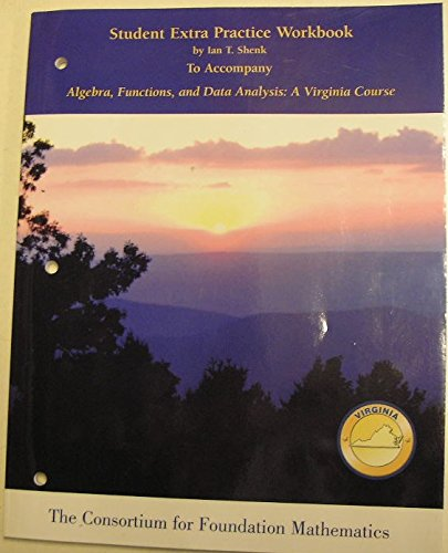 9780536116017: Student Extra Practice Workbook to Accompany Algebra, Functions, and Data Analysis: A Virginia Course