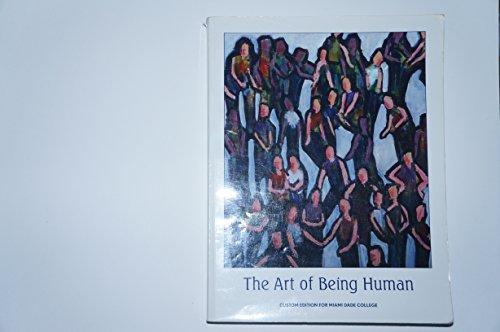 The Art of Being Human: Custom Edition for Miami Dade College: Richard Janaro