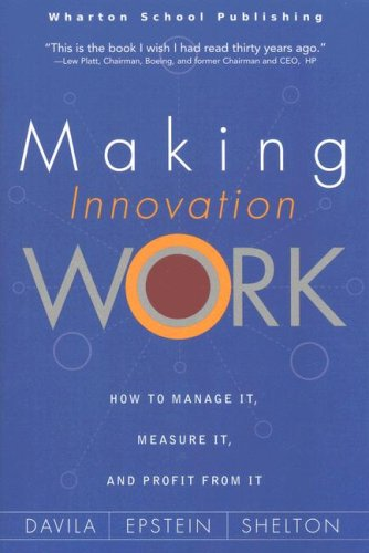 9780536122322: Making Innovation Work: How to Manage It, Measure It, and Profit from It