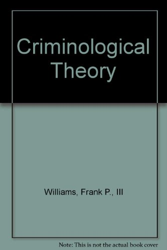 9780536124821: Criminological Theory