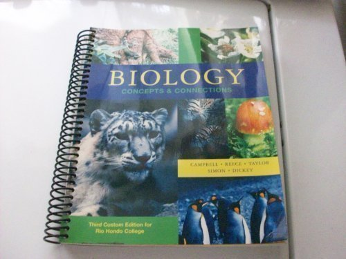 9780536139849: BIOLOGY CONCEPTS AND CONNECTIONS THIRD CUSTOM EDITION FOR RIO HONDO COLLEGE 2009