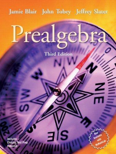 Prealgebra: Jamie Blair,John Tobey,jeffrey slater