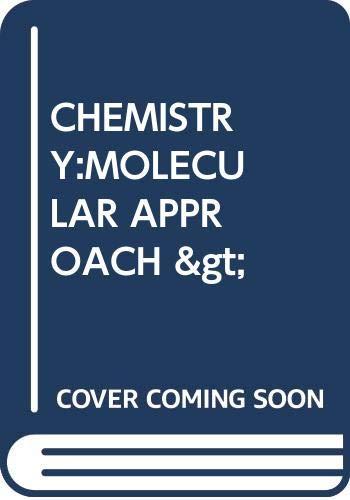 CHEMISTRY:MOLECULAR APPROACH >: U
