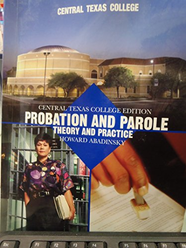 9780536153692: Probation and Parole Theory and Practice (Central Texas College Edition)