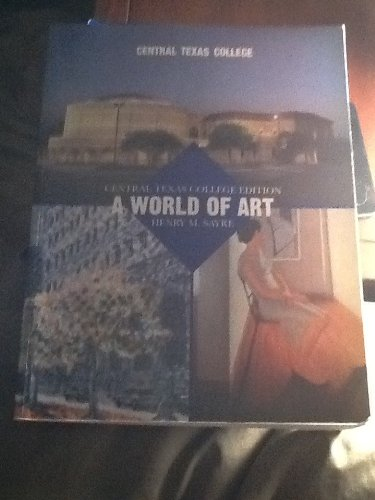 9780536154354: Central Texas College Edition A World Of Art