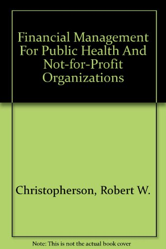 9780536163523: Financial Management For Public Health And Not-for-Profit Organizations
