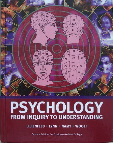 9780536179982: Psychology: From Inquiry to Understanding (Custom Edition for Okaloosa-Walton College)