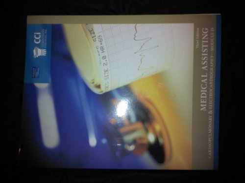 Medical Assisting Cardiopulmonary & Electrocardiography--Module D: Bonnie F. Fremgen,