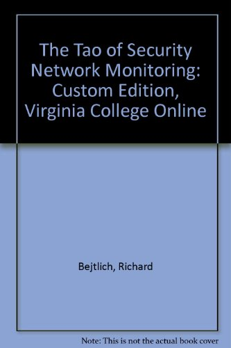 9780536194343: The Tao of Security Network Monitoring: Custom Edition, Virginia College Online