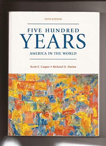 FIVE HUNDRED YEARS: AMERICA IN T