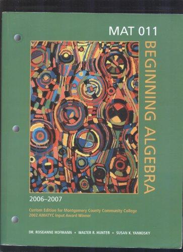 Math 011, Beginning Algebra 2006-2007 Custom Edition