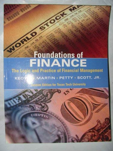 Foundations of Finance The Logic and Practice: Keown
