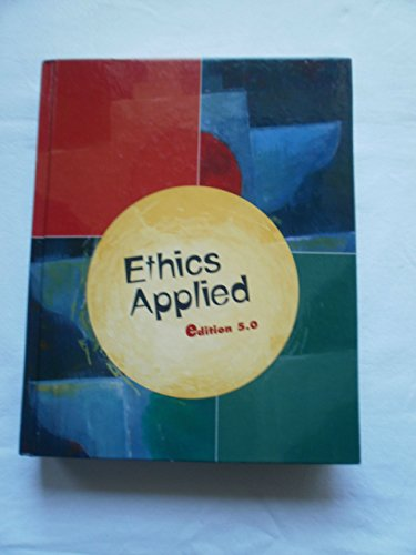 Ethics Applied Edition 5.0: Keith Goree, Mary