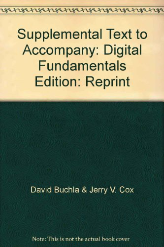 9780536213525: Supplemental Text to Accompany Digital Fundamentals - Stated on first page: