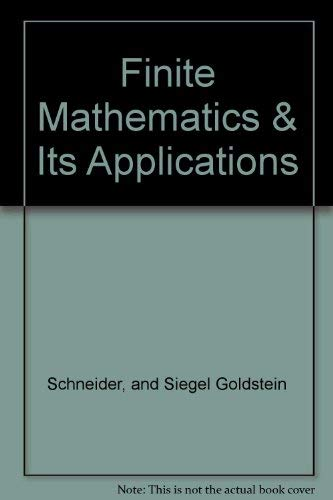 Finite Mathematics & Its Applications: and Siegel Goldstein