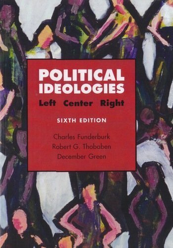 9780536216298: Political Ideologies: Left, Center, Right