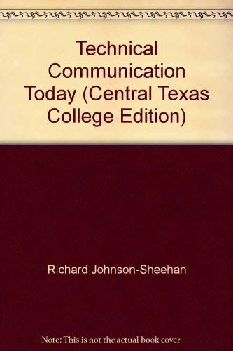 9780536218834: Technical Communication Today (Central Texas College Edition)