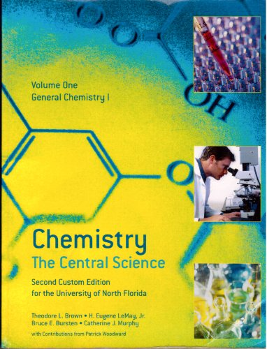 Chemistry: The Central Science (Custom for University: Theodore L. Brown,