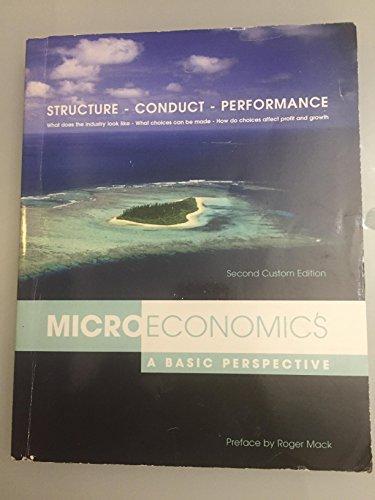 9780536247452: Microeconomics A Basic Perspective 2nd Custom Edition Glenn Hubbard Anthony Patrick O'Brien