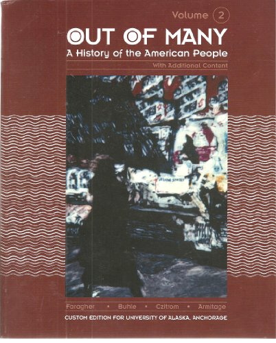 9780536250247: Out of Many: A History of the American People (Custom Edition for University of Alaska, Anchorage) (2)