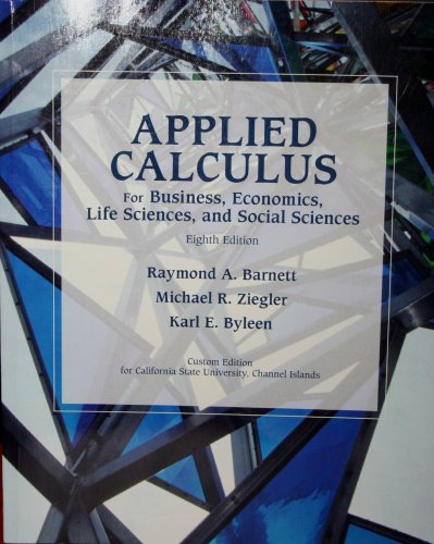 9780536256911: Applied Calculus For Business, Economics, Life Sciences, and Social Sciences (Custom Edition for Cal