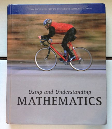9780536260277: Using and Understanding Mathematics: A Quantitative Reasoning Approach -- Third 3rd Edition