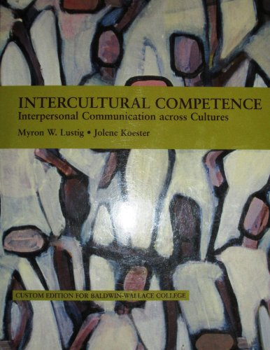 Intercultural Competence. Interpersonal Communication Across Cultures